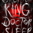 Doctor Sleep is Stephen King's long-awaited follow-up to The Shining.  It reads like a breeze.  And yes, both books are about alcoholism, only the sequel is less scary and more […]